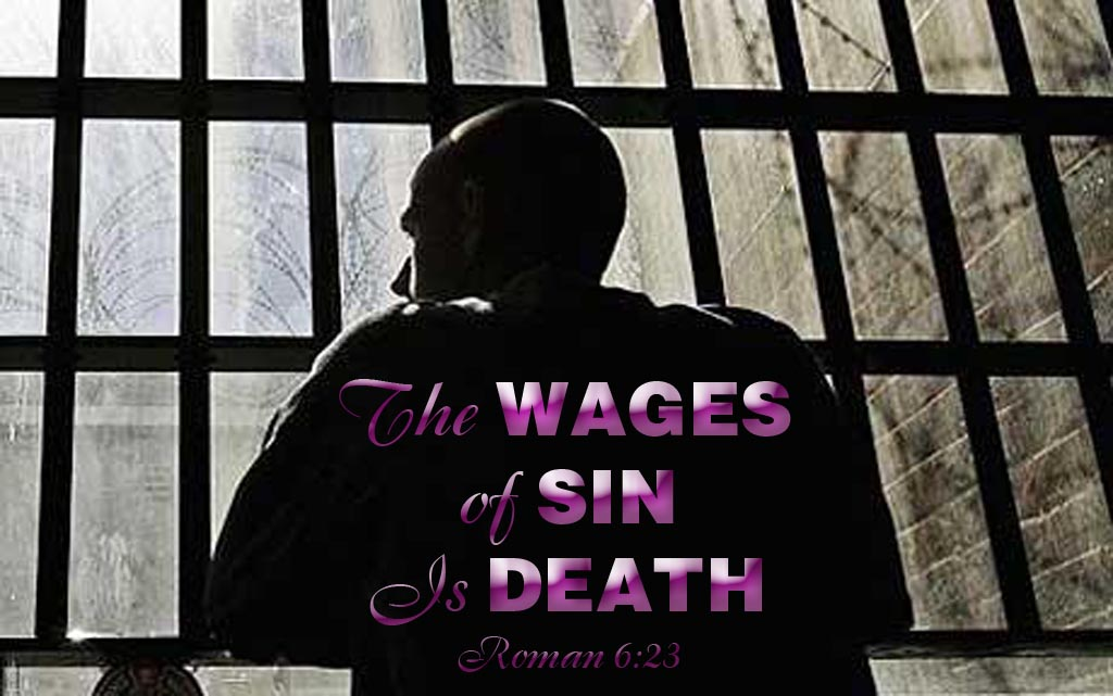 "MAX'S PAGE  JULY 19, 2019  ""THE WAGES OF SIN IS DEATH"""